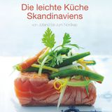 Die leichte Küche Skandinaviens