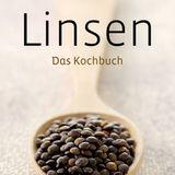 Linsen - Das Kochbuch