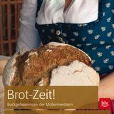 Brot-Zeit!