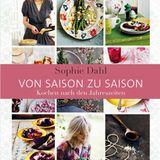 Ein Kochbuch für jede Jahreszeit