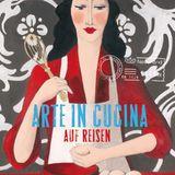 Arte in Cucina auf Reisen