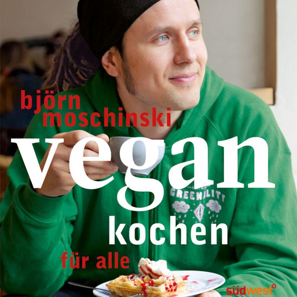 Björn Moschinski - Vegan kochen für alle