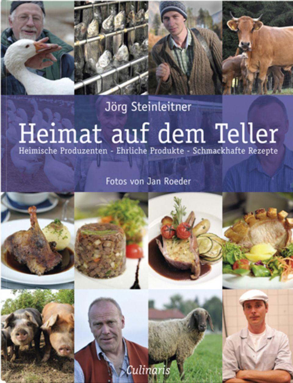 """""""Heimat auf dem Teller: Heimische Produzenten-Ehrliche Produkte-Schmackhafte Rezepte"""""""