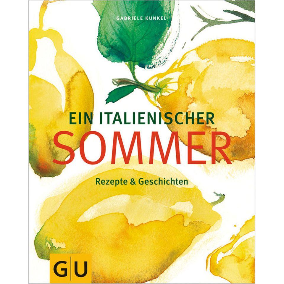 Gabriele Kunkel: Ein italienischer Sommer