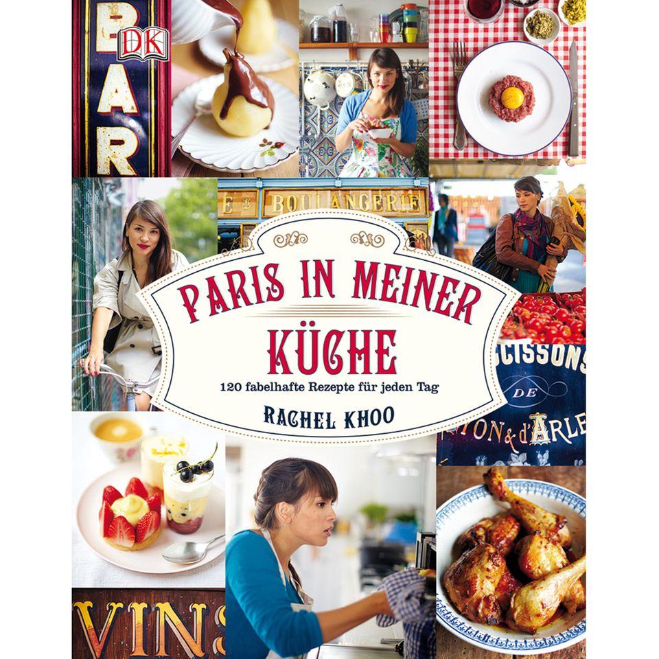 """""""Paris in meiner Küche"""": 120 Rezepte und persönliche Tipps"""