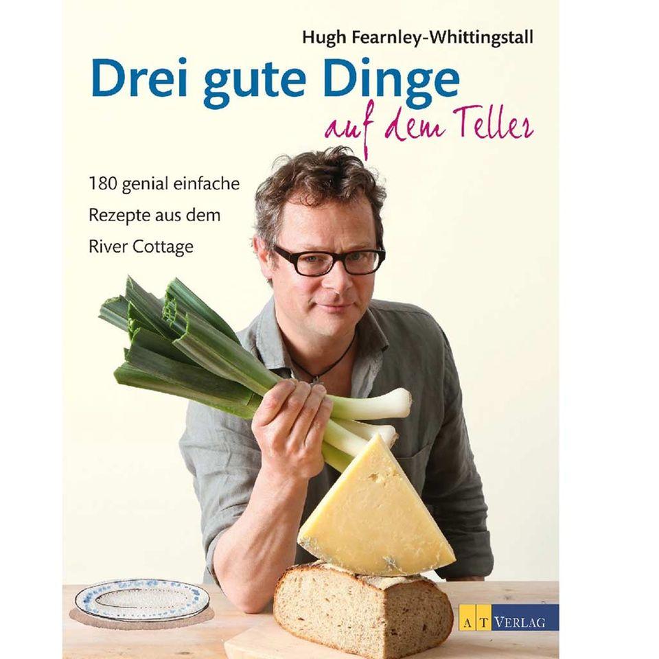 Das neue Kochbuch von Hugh Fearnley-Whittingstall: Drei gute Dinge auf dem Teller