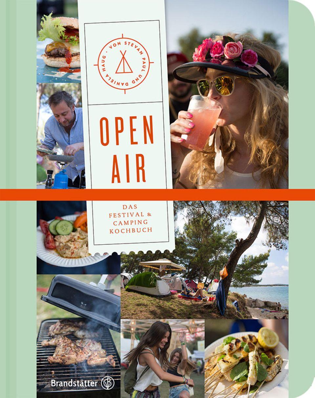 Open Air - Das Festival- & Camping-Kochbuch von Stevan Paul und Daniela Haug