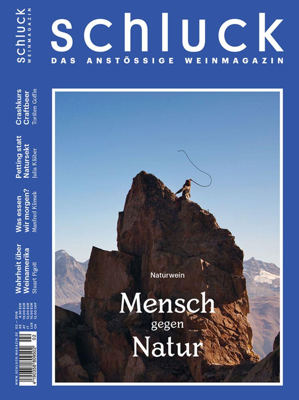 Ausgabe 2 von schluck widmet sich ausführlich dem Thema Naturwein