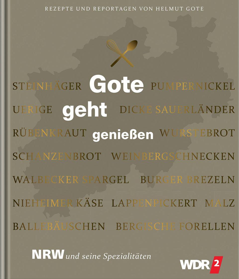 """""""Gote geht genießen"""" von Helmut Gote erschienen im Becker Joest Volk Verlag"""