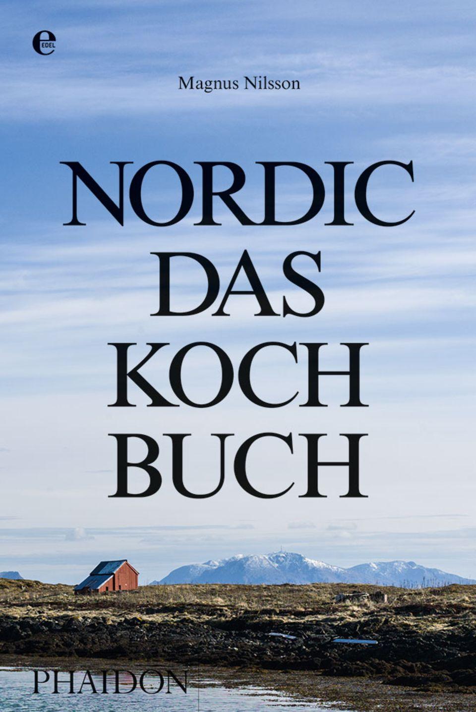 Standardwerk zur nordischen Küche: Nordic von Magnus Nilsson