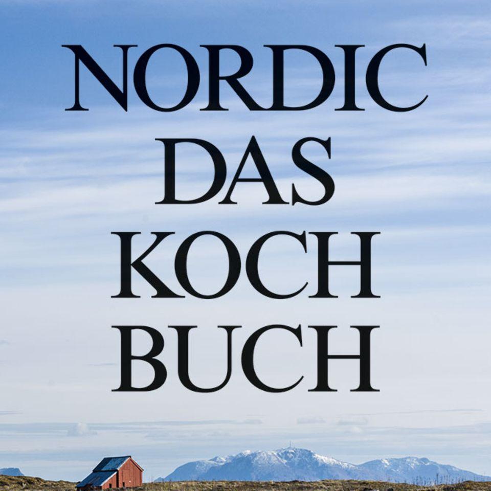 Nordic - Das Kochbuch von Magnus Nilsson