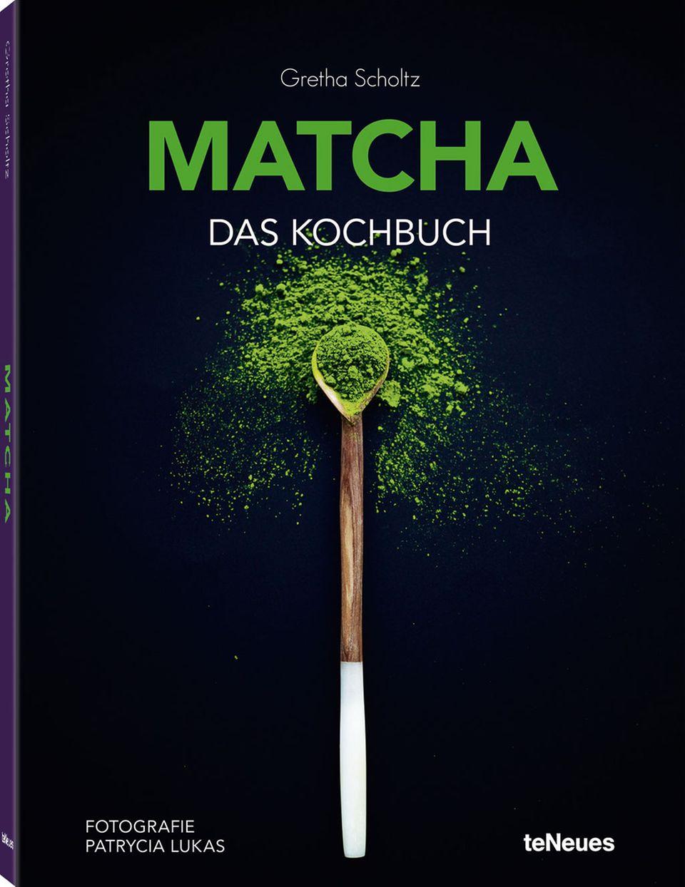 """""""Matcha - Das Kochbuch"""" von Gretha Scholtz"""