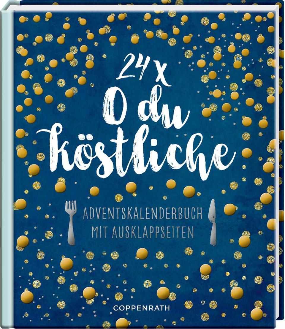 24 x O du Köstliche Adventskalender-Buch Coppenrath 2017