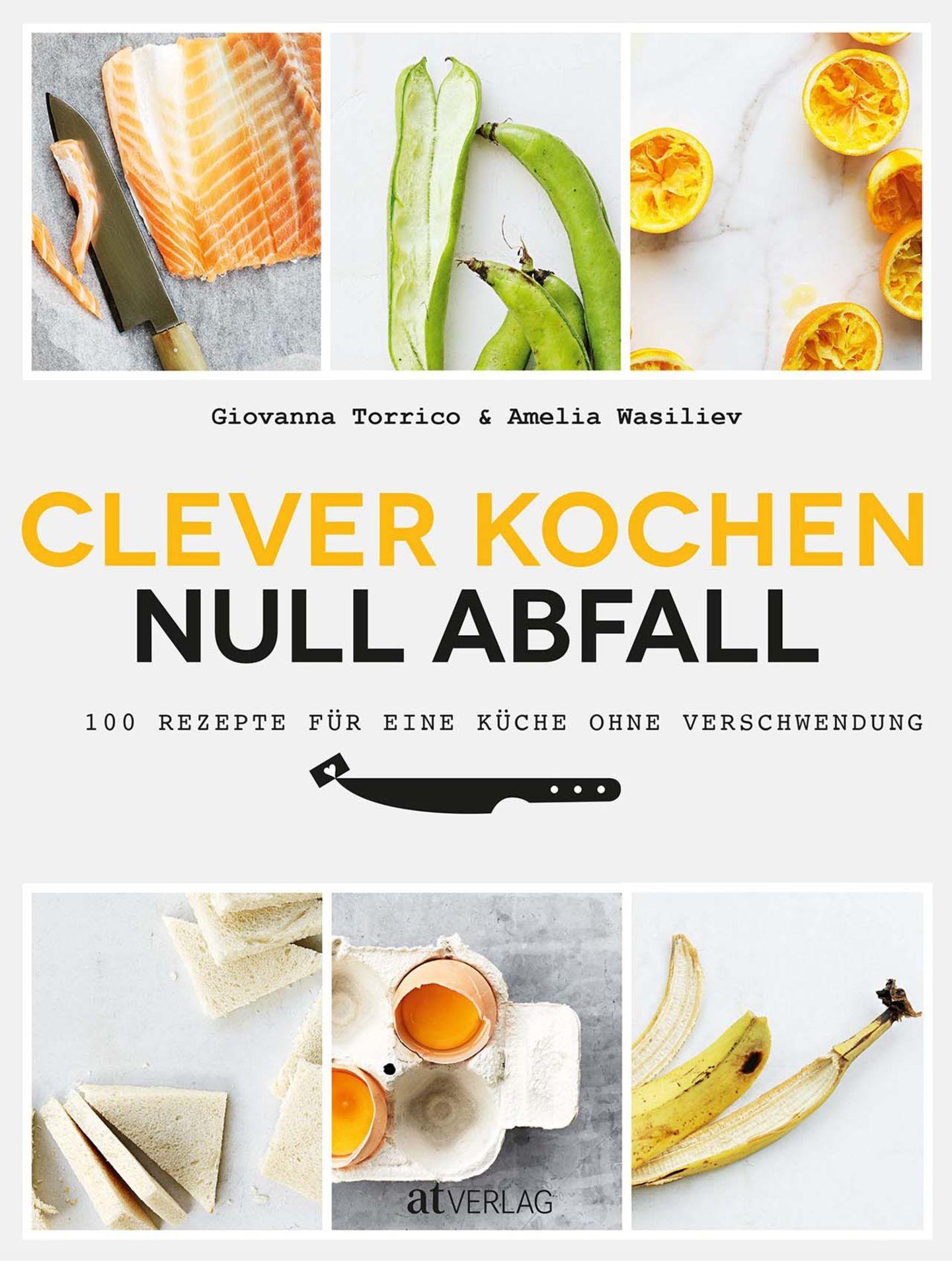 """Das Cover von """"Clever kochen – null Abfall"""""""