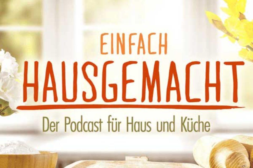 Teaser Einfach Hausgemacht Podcast