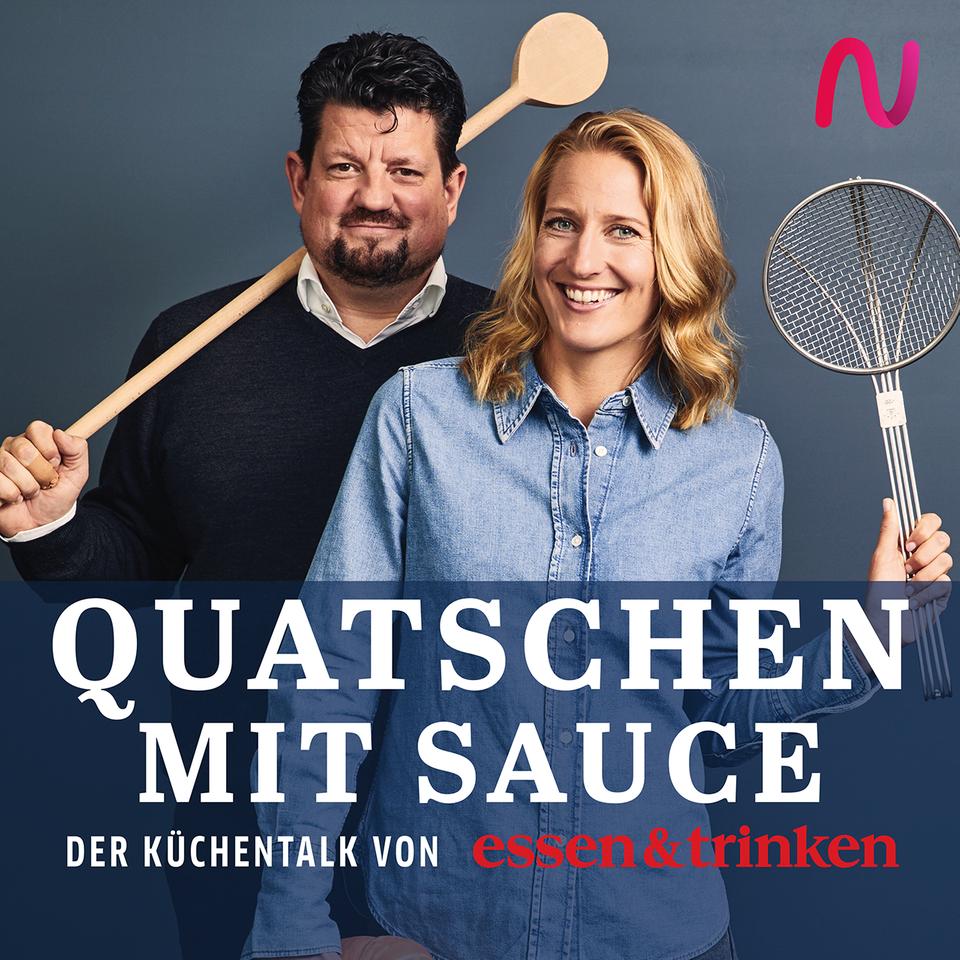 Teaser vom essen&trinken Podcast Quatschen mit Sauce mit Audio Now Logo