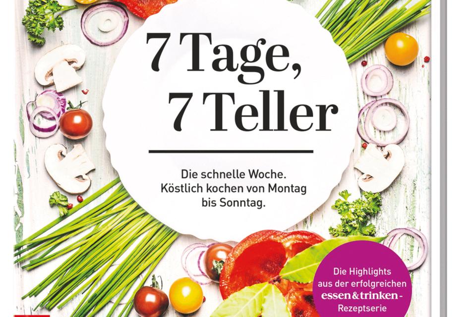 """essen & trinken: Buch """"7 Tage – 7 Teller"""